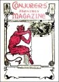 Conjurers' Monthly Magazine All Volumes (1906 - 1908) by Harry Houdini