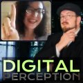 Digital Perception by Vincent Wilson