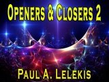 Openers and Closers 2