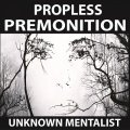 Propless Premonition