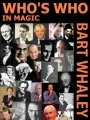 Who's Who In Magic by Barton Whaley