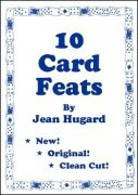 10 Card Feats by Jean Hugard