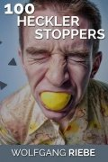 100 Heckler Stoppers by Wolfgang Riebe