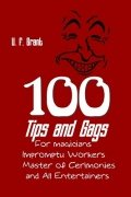 100 Tips and Gags by Ulysses Frederick Grant