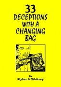 33 Deceptions with a Changing Bag by Charles Sylber & T. A. Whitney