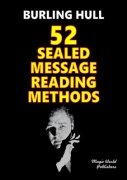 52 Sealed Message Reading Methods by Burling Hull