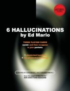 6 Hallucinations by Edward Marlo