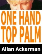 One Handed Top Palm by Allan Ackerman