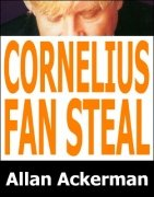 Cornelius Fan Steal by Allan Ackerman
