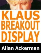 Klaus Breakout Display by Allan Ackerman