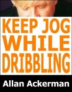 Keep Jog While Dribbling by Allan Ackerman