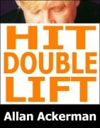 Hit Double Lift by Allan Ackerman