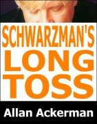 Schwarzman's Long Toss by Allan Ackerman