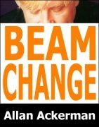 Beam Change or Shapeshifter by Allan Ackerman