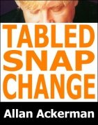Tabled Snap Change by Allan Ackerman