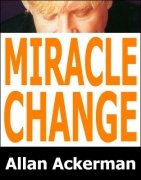 Miracle Change by Allan Ackerman