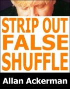 Strip-Out False Shuffle by Allan Ackerman