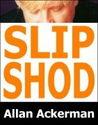 Slip Shod by Allan Ackerman