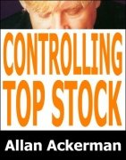 Controlling Top Stock by Allan Ackerman