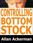 Controlling Bottom Stock by Allan Ackerman