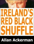 Ireland's Red Black Shuffle by Allan Ackerman