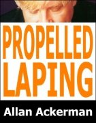 Propelled Laping by Allan Ackerman