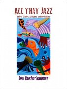 All That Jazz by Jon Racherbaumer