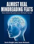Almost Real Mindreading Feats by Devin Knight