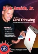 The Art of Card Throwing by Rick Smith, Jr.