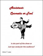 Assistant: Cosmetic or Tool by Brian T. Lees