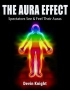 The Aura Effect by Devin Knight