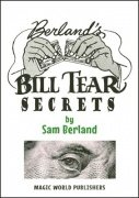 Berland's Bill Tear Secrets by Samuel Berland