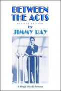 Between the Acts by Jimmy Ray