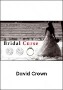 Bridal Curse by David Crown