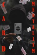 Card Mentalism by Dibya Guha