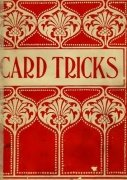Card Tricks: a practical treatise on conjuring with cards by Ellis Stanyon