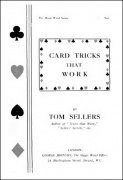 Card Tricks That Work by Tom Sellers
