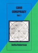 Card Conspiracy 1 & 2 by Peter Duffie & Robin Robertson