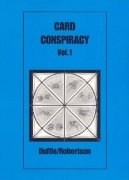 Card Conspiracy 1 by Peter Duffie & Robin Robertson