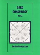 Card Conspiracy 2 by Peter Duffie & Robin Robertson