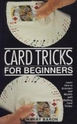 Card Tricks for Beginners by Harry Baron