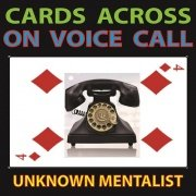 Cards Across on Voice Call by Unknown Mentalist