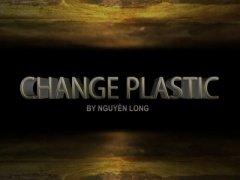 Change Plastic by Nguyen Long