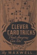 Clever Card Tricks (used) by Maxwell