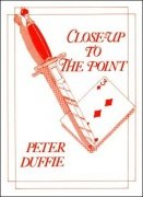 Close-Up to the Point by Peter Duffie