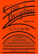 Club Deceptions by Dr. Edward George Ervin