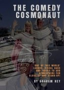The Comedy Cosmonaut by Graham Hey