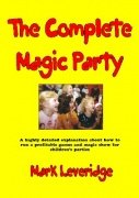 The Complete Magic Party by Mark Leveridge