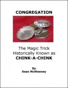 Congregation: The Magic Trick Historically Known as Chink-a-Chink by Sean McWeeney