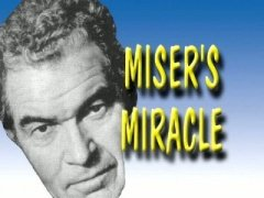 Miser's Miracle by Jerry Andrus
